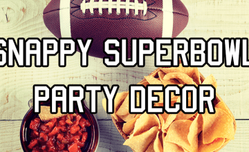 Snappy Super Bowl Party Décor