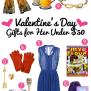 Valentine S Day Gifts For Her Under 50 Ebates Blog