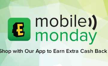 Don't Miss Out on Double Cash Back on Mobile Monday!