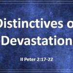 Distinctives of Devastation