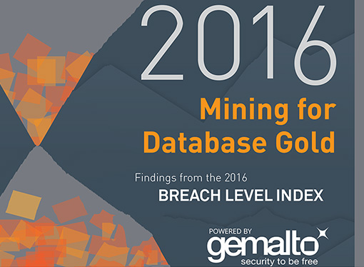 Gemalto publicó los resultados del Breach Level Index 2016
