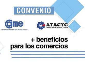 Convenio CAME – ATACYC para fortalecer el comercio en las fronteras