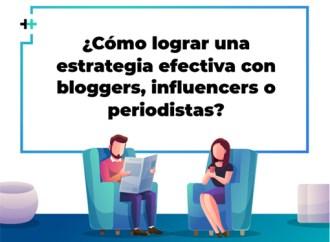 ¿Cómo crear una estrategia efectiva de PR con medios, blogueros e influencers?