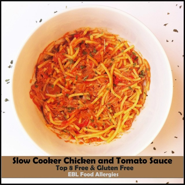 EBL Food Allergies: Slow Cooker Chicken and Tomato Sauce