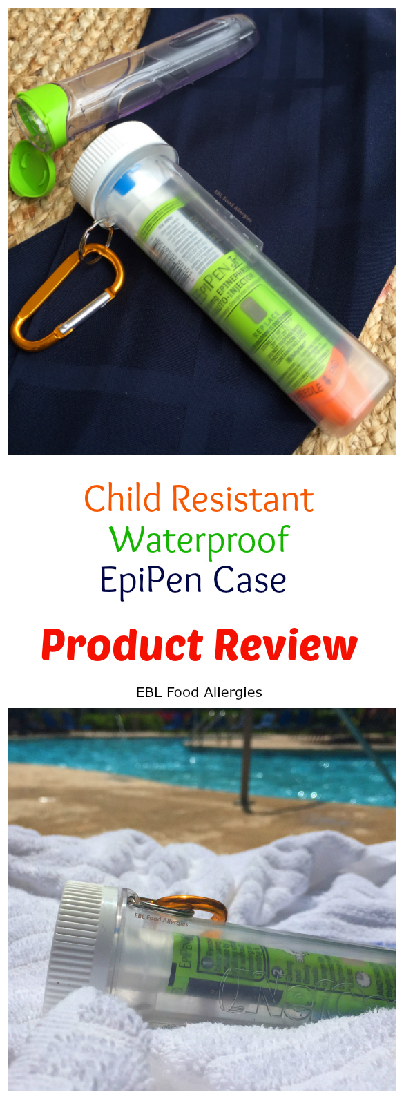 Product review on a new EpiPen Case that is child resistant and waterproof!