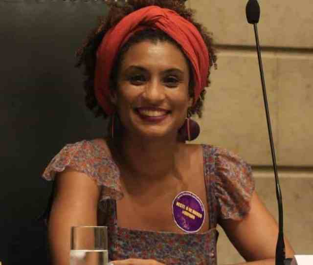 Brazilian Politician And Civil Rights Activist Marielle Franco Was Killed In A Drive By Shooting Reports Bbc She Was The Rio City Councillor For The