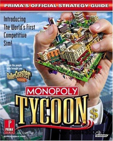 Monopoly Tycoon: Official Strategy Guide - Free eBooks Download