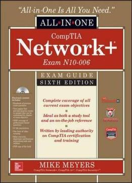 Comptia Network All In One Exam Guide Sixth Edition