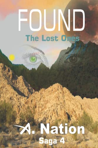 Found: The Lost Ones (Saga 4)