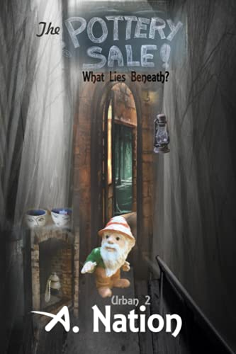 The Pottery Sale: What Lies Beneath (Urban 2)