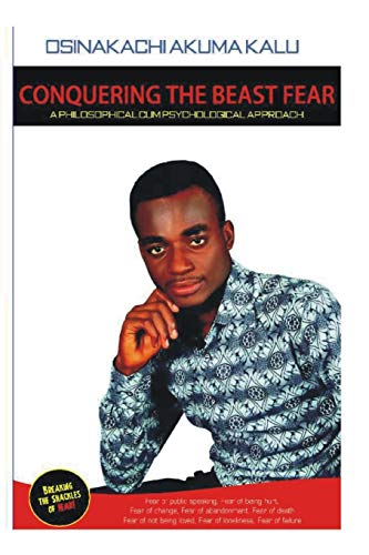 Conquering The Beast Fear: A philosophical Cum Psychological Approach