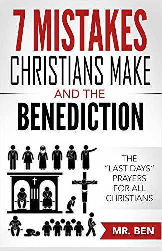 7 Mistakes Christians Make And The Benediction: The