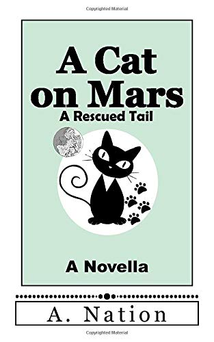 Cat on Mars: A Rescued Tail