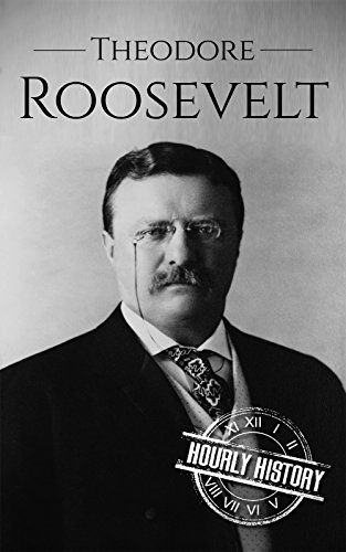 Large book cover: Theodore Roosevelt: A Life From Beginning to End