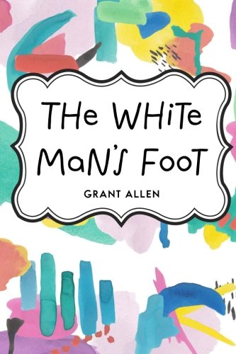 Large book cover: The White Man's Foot