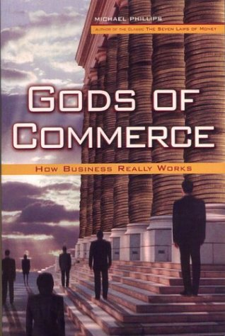 Large book cover: Gods of Commerce: The Big World View of Business