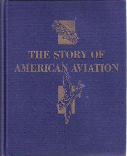 Large book cover: The Story of American Aviation