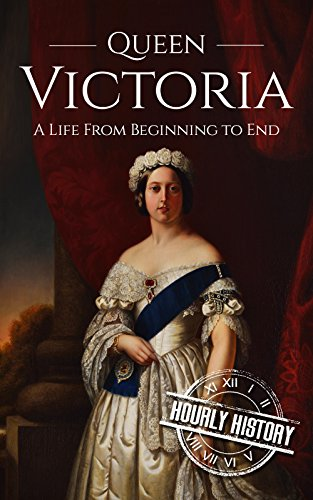 Large book cover: Queen Victoria: A Life From Beginning to End