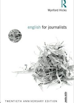 English For Journalists: Twentieth Anniversary Edition