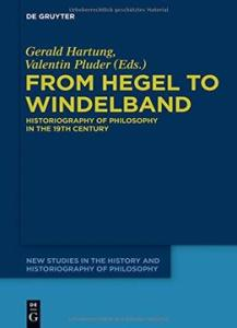 From-Hegel-to-Windelband-Historiography-of-Philosophy-in-the-19th-Century-217x300 From Hegel to Windelband : Historiography of Philosophy in the 19th Century
