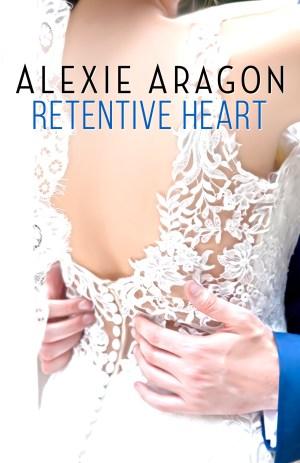 Retentive Heart