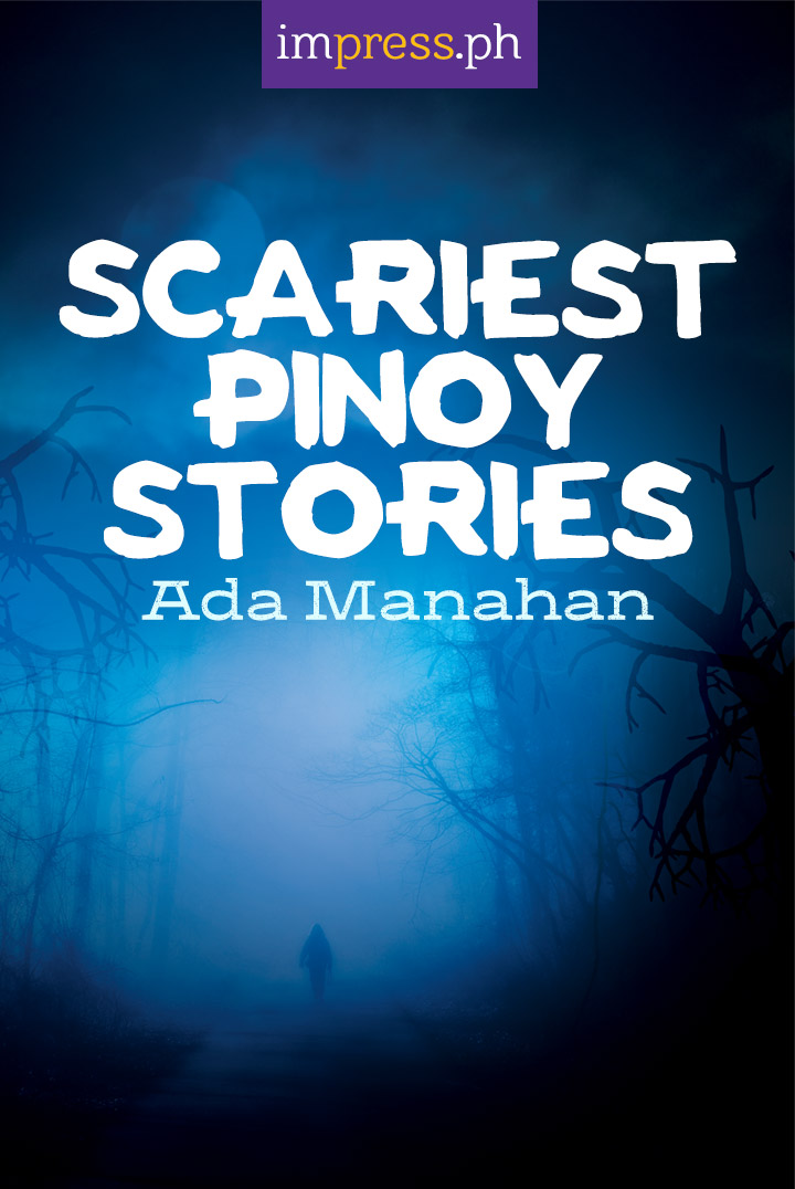 Scariest Pinoy Stories