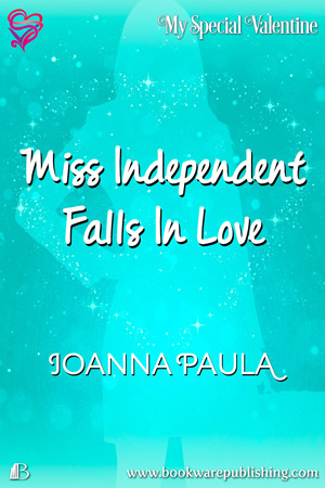 Miss Independent Falls In Love