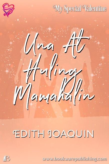 Una At Huling Mamahalin