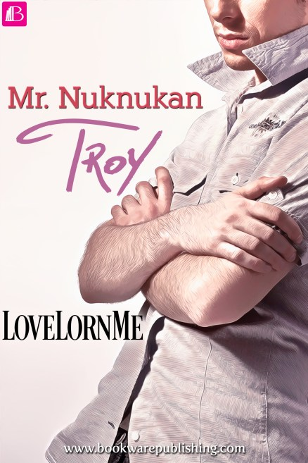 Mr. Nuknukan: Troy