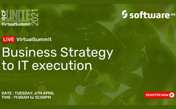 GCF and Software AG hold virtual summit on Business Strategy to IT Execution