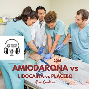 amiodarona vs lidocaina vs placebo en paro cardiaco