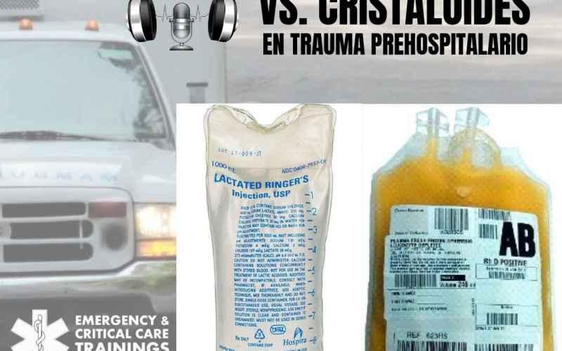 plasma versus cristaloides ecctrainings eccpodcast