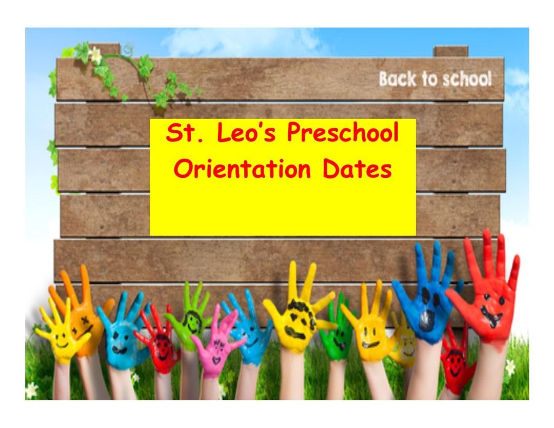 St. Leo's Preschool Orientation Dates