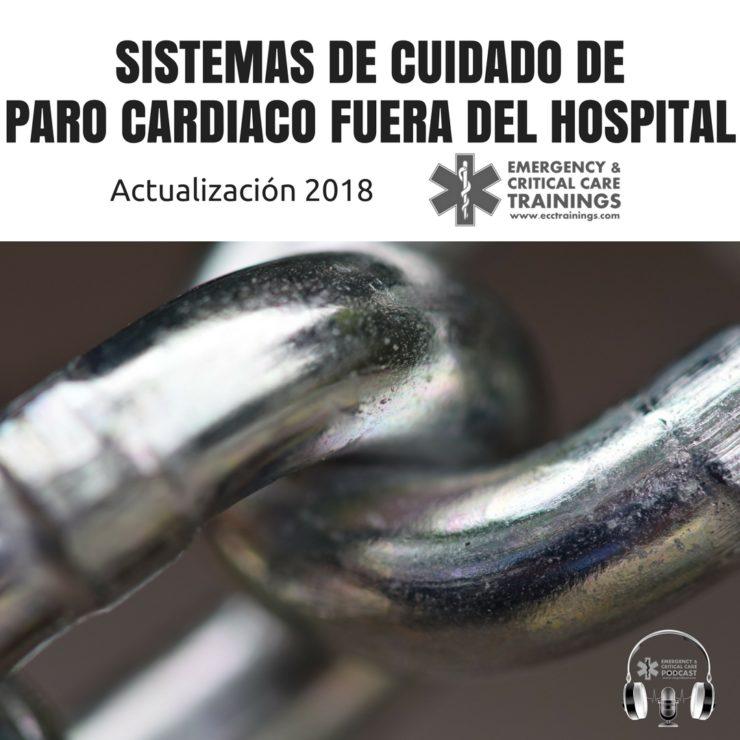 Sistemas de Cuidado de Paro Cardiaco Fuera del Hospital_ Actualización 2018
