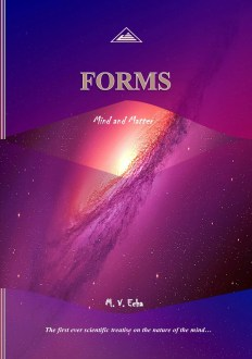 FORMS: Mind and Matter