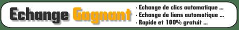 Echange de clics et de liens avec Echange Gagnant