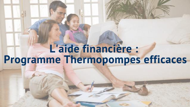 Le programme Thermopompes efficaces d'Hydro-Québec, ça consiste en quoi?