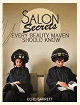 Salon Secrets Every...