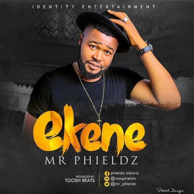 Ekene - Mr Phieldz