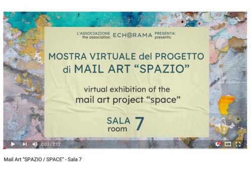 Video esposizione virtuale Mail Art Spazio - Sala 7