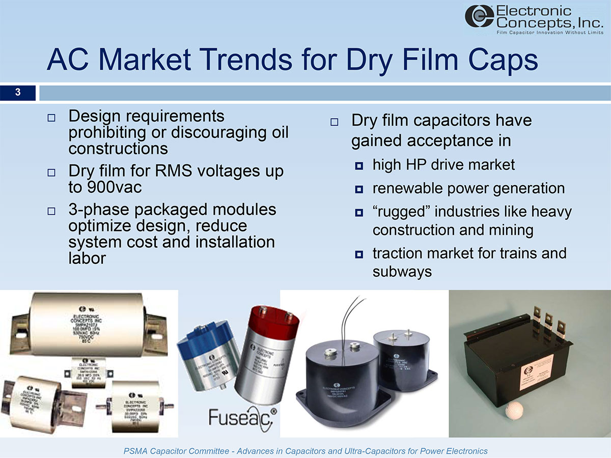 hight resolution of system designers have seen the introduction of regulations prohibiting or discouraging the use of oil filled capacitors over the last decade