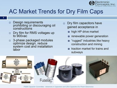 small resolution of system designers have seen the introduction of regulations prohibiting or discouraging the use of oil filled capacitors over the last decade