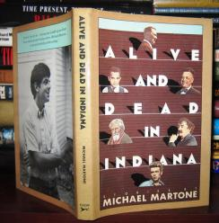 Alive and Dead in Indiana by Michael Martone