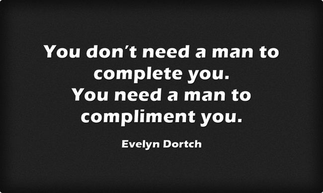 Quote from Evelyn Dortch u don't need a man