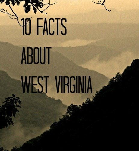 10 Facts about West Virginia EclecticEvelyn.com