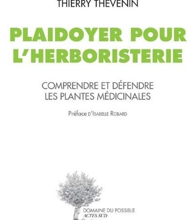 Un plaidoyer pour l'herboristerie