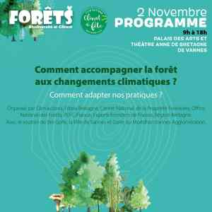 Vannes (56), Forêt - Comment accompagner la forêt aux changements climatiques ? @ Palais des Arts