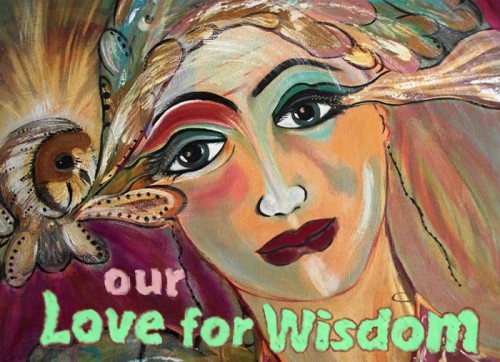 Our Love for Wisdom