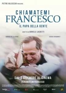 CHIAMATEMI-FRANCESCO-il-papa-della-gente-poster