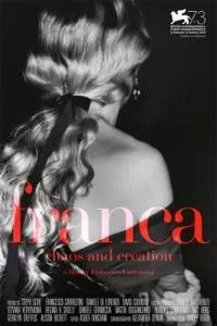Franca: Chaos and Creation locandina